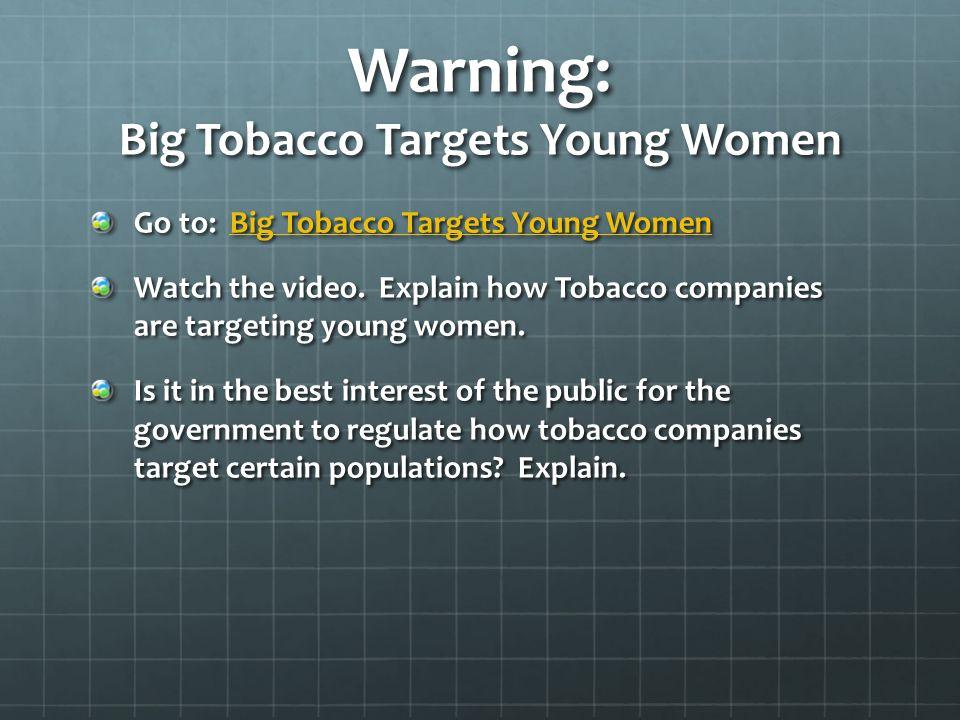 Warning: Big Tobacco Targets Young Women