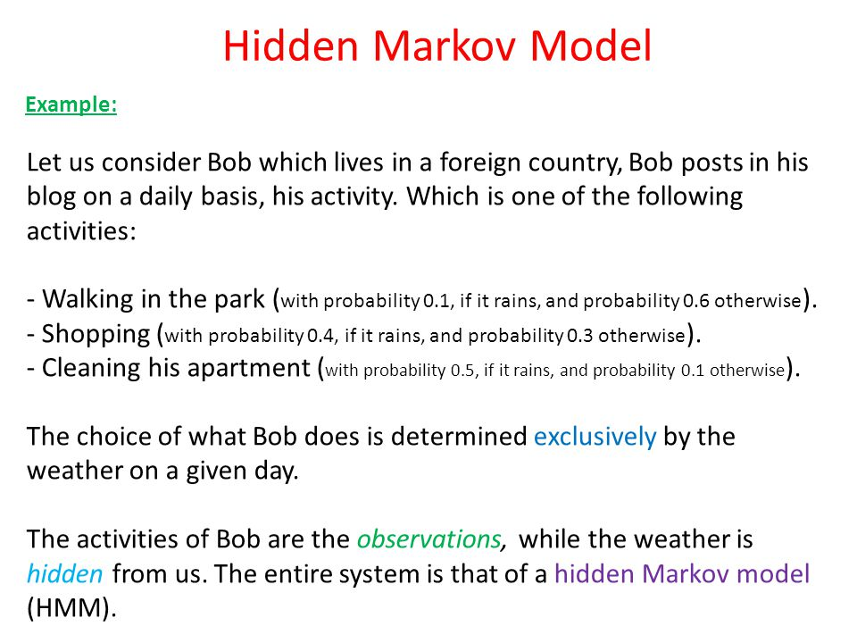 Hidden Markov Model Example: