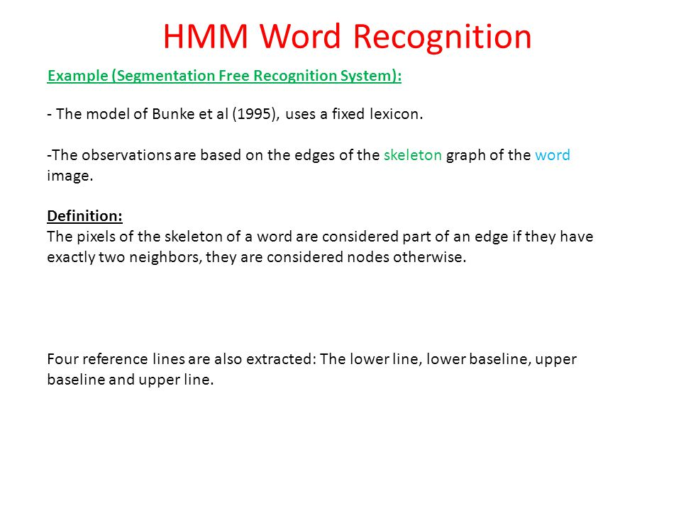 HMM Word Recognition Example (Segmentation Free Recognition System):