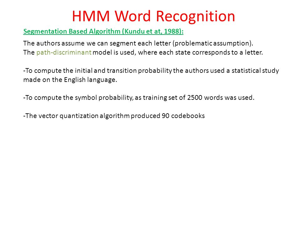 HMM Word Recognition Segmentation Based Algorithm (Kundu et at, 1988):