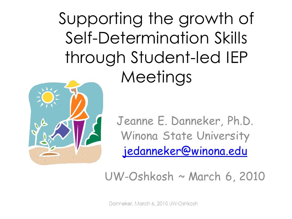 Supporting the growth of Self-Determination Skills through Student-led IEP Meetings