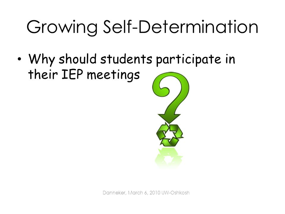 Growing Self-Determination