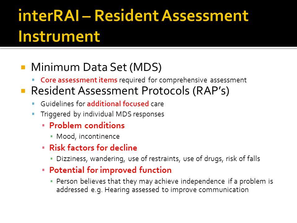interRAI – Resident Assessment Instrument