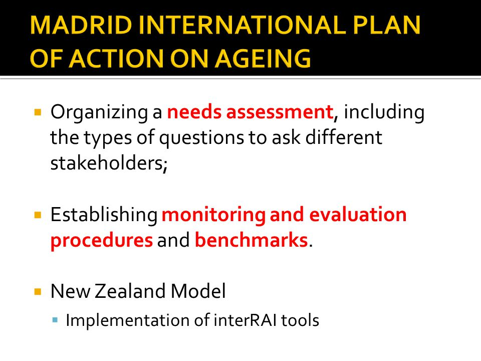 MADRID INTERNATIONAL PLAN OF ACTION ON AGEING
