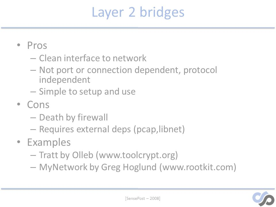 Layer 2 bridges Pros Cons Examples Clean interface to network