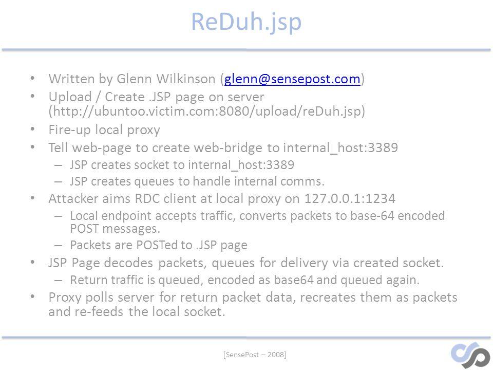 ReDuh.jsp Written by Glenn Wilkinson (glenn@sensepost.com)