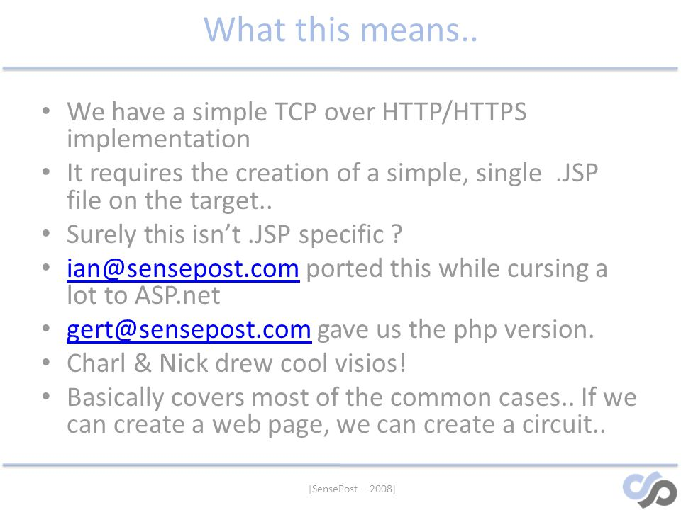 What this means.. We have a simple TCP over HTTP/HTTPS implementation