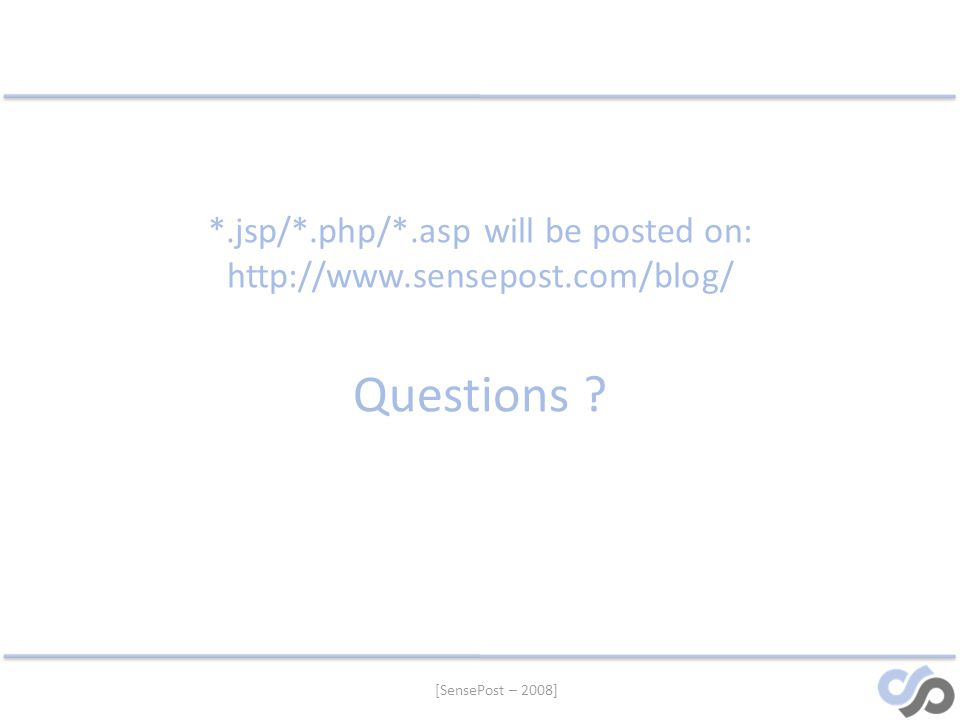 jsp/. php/. asp will be posted on: http://www. sensepost