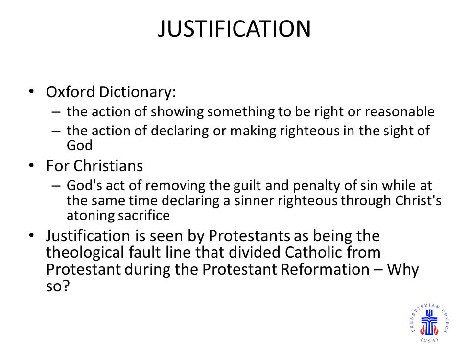 JUSTIFICATION Oxford Dictionary: For Christians