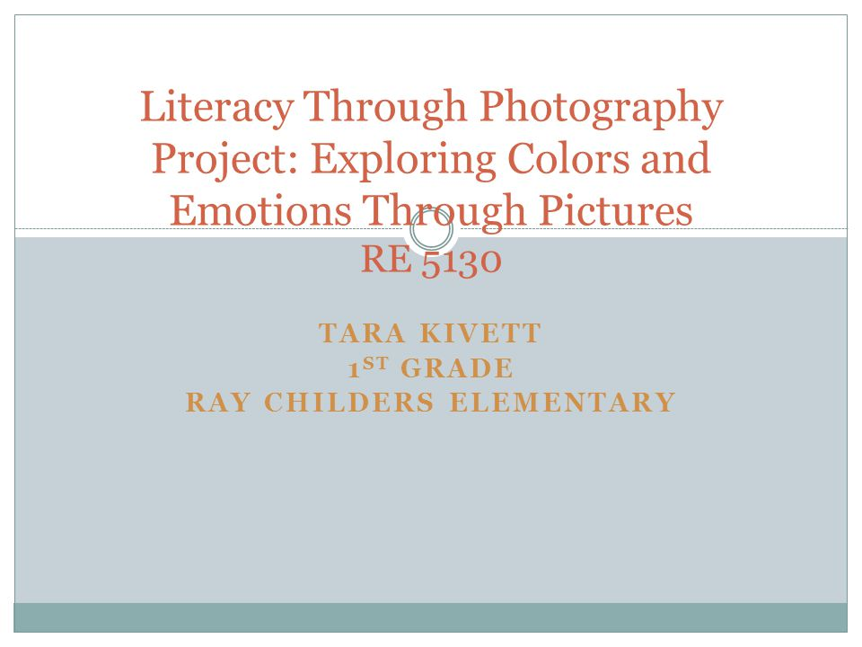 Tara Kivett 1st Grade Ray Childers Elementary
