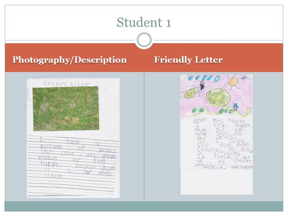 Student 1 Photography/Description Friendly Letter