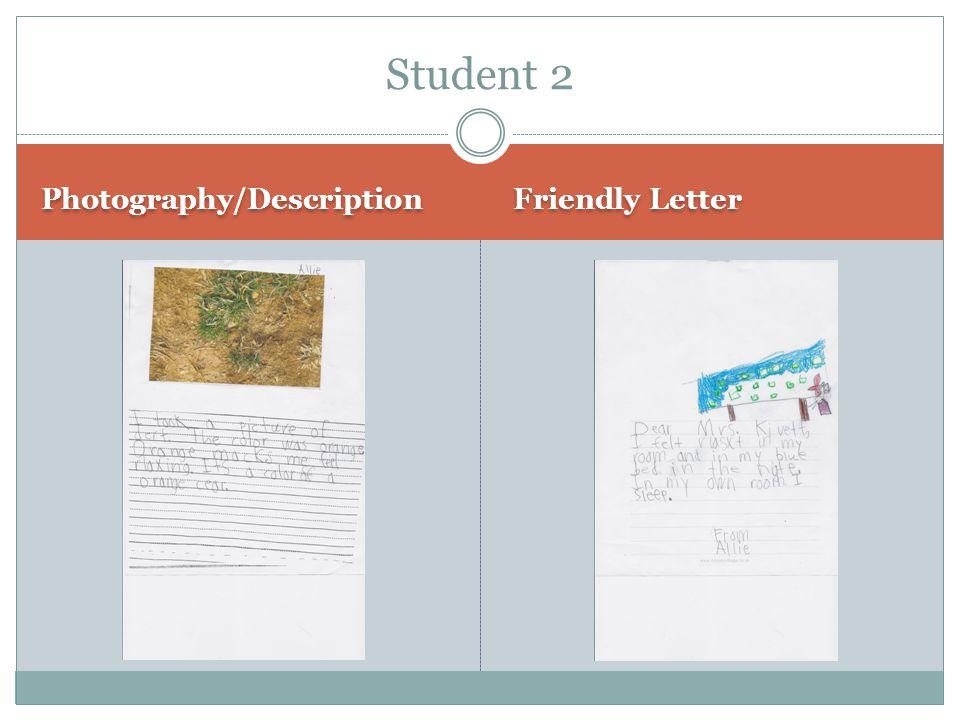 Student 2 Photography/Description Friendly Letter