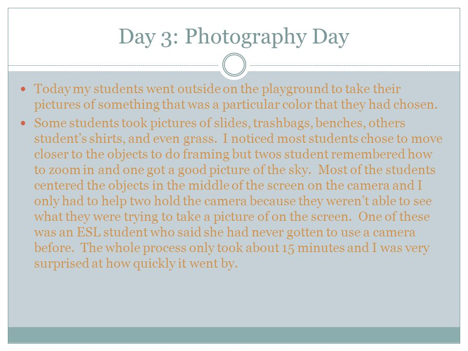 Day 3: Photography Day