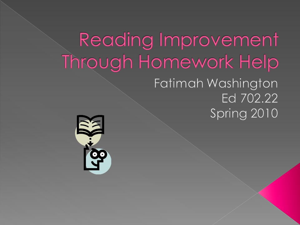Reading Improvement Through Homework Help