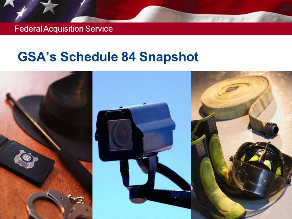 GSA's Schedule 84 Snapshot