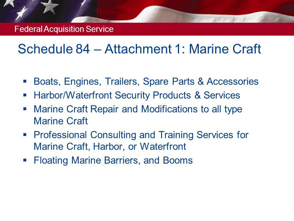 Schedule 84 – Attachment 1: Marine Craft
