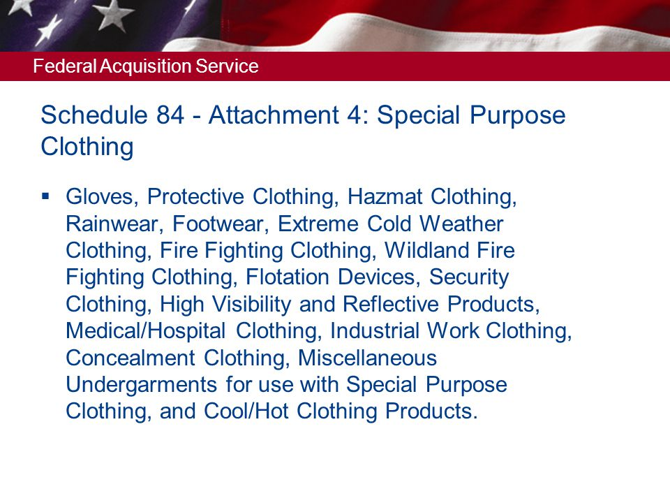 Schedule 84 - Attachment 4: Special Purpose Clothing