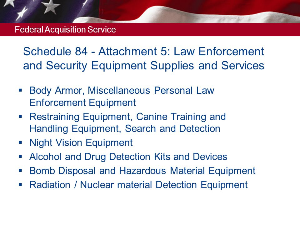 Schedule 84 - Attachment 5: Law Enforcement and Security Equipment Supplies and Services