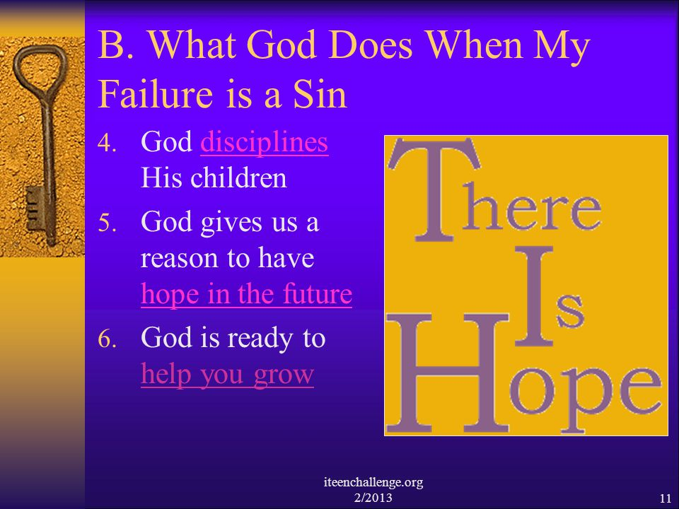 B. What God Does When My Failure is a Sin