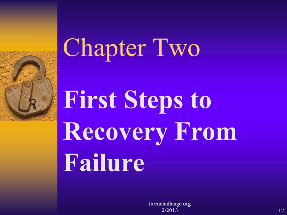 First Steps to Recovery From Failure
