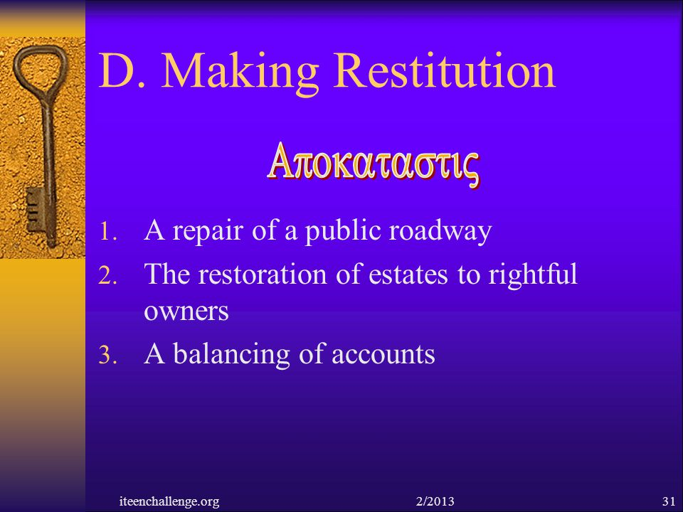 D. Making Restitution ApokatastiV A repair of a public roadway