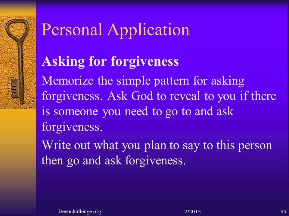 Personal Application Asking for forgiveness