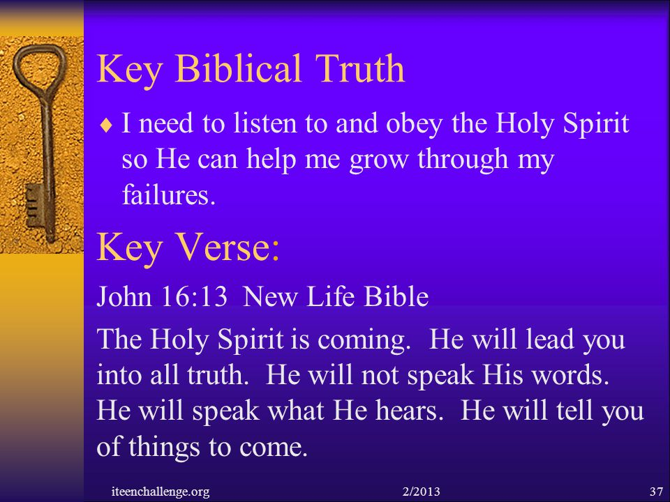 Key Biblical Truth Key Verse: