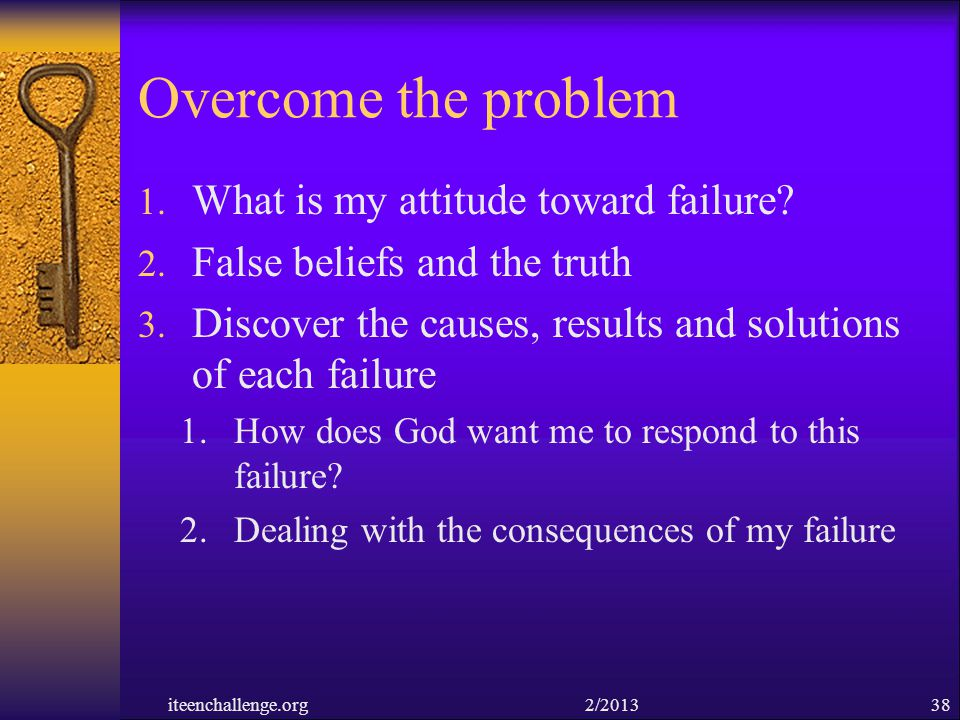 Overcome the problem What is my attitude toward failure