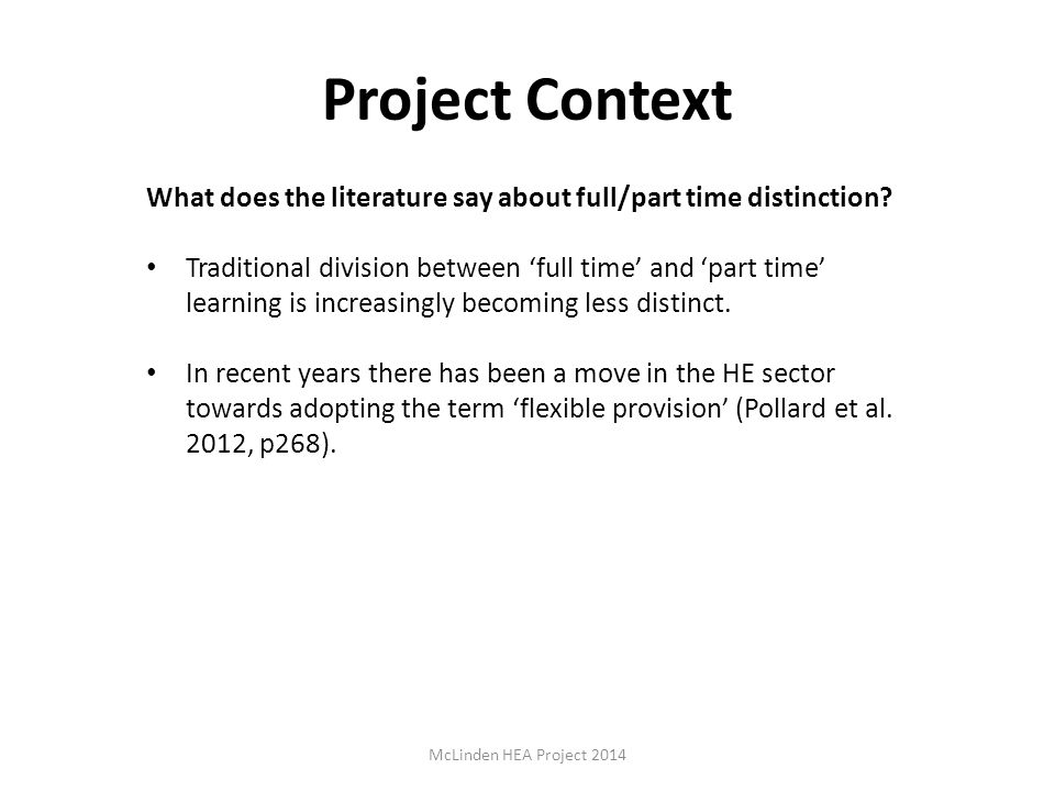 Project Context What does the literature say about full/part time distinction