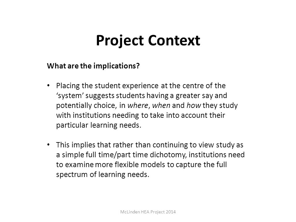 Project Context What are the implications