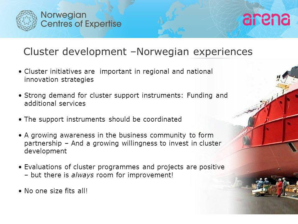 Cluster development –Norwegian experiences