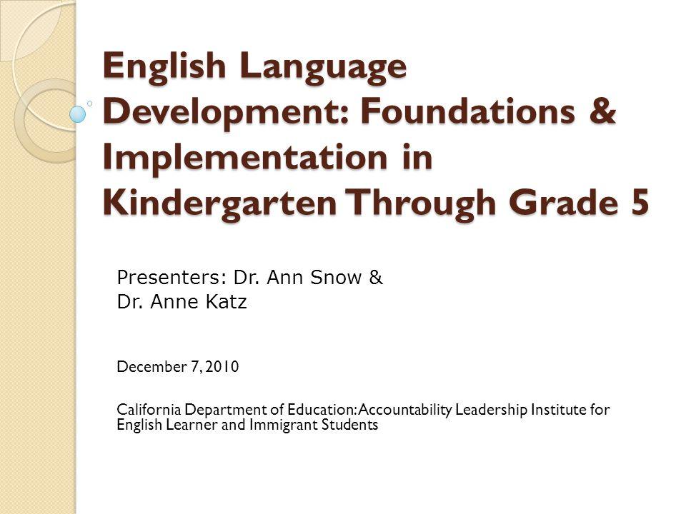 English Language Development: Foundations & Implementation in Kindergarten Through Grade 5