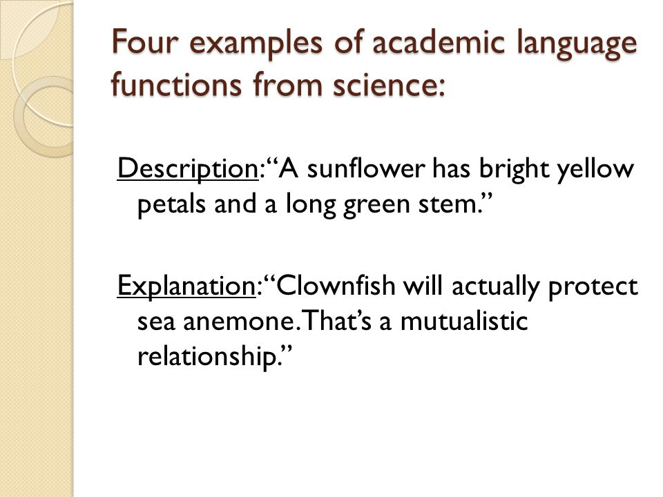 Four examples of academic language functions from science: