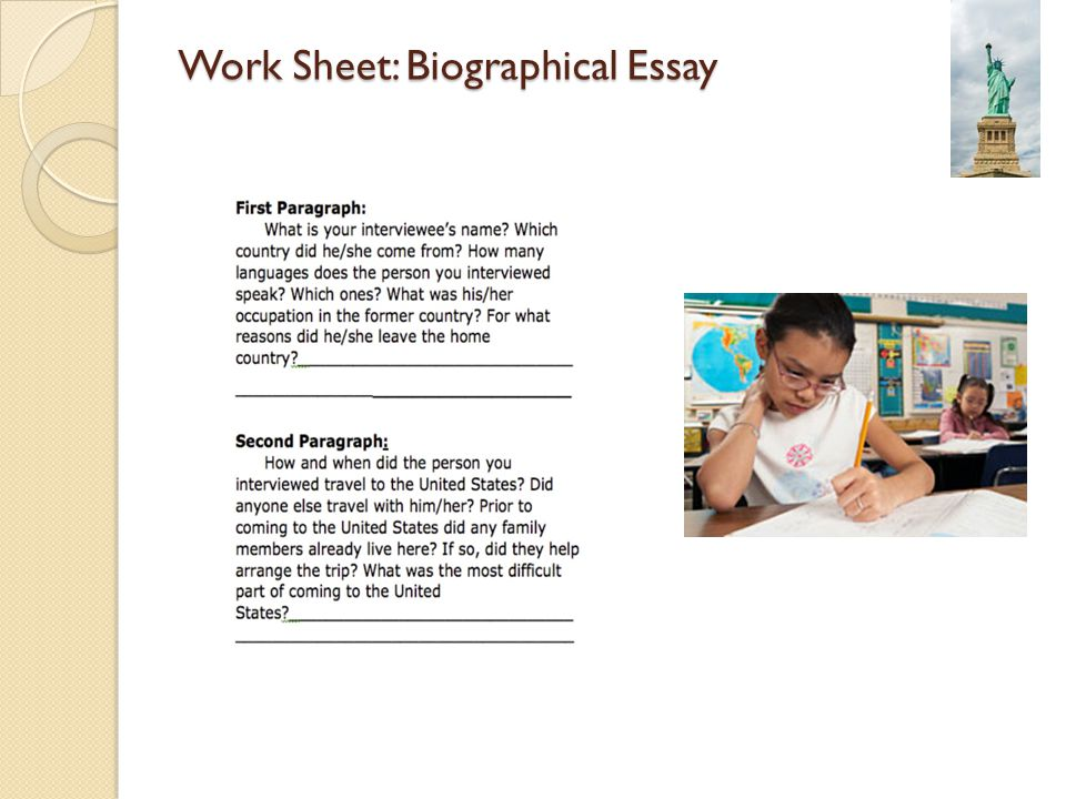 Work Sheet: Biographical Essay