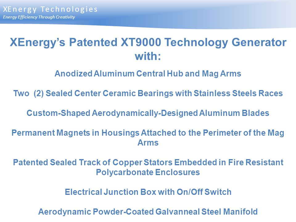 XEnergy's Patented XT9000 Technology Generator with: