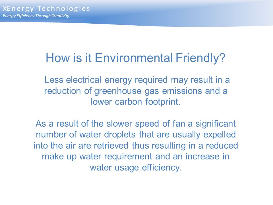 How is it Environmental Friendly