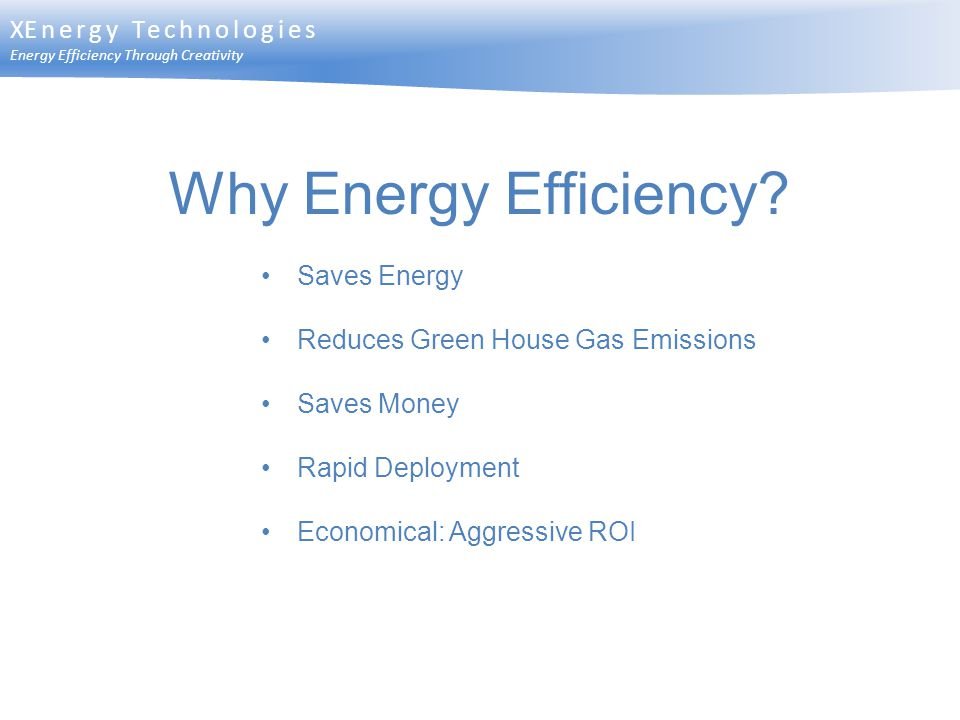 Why Energy Efficiency XEnergy Technologies Saves Energy