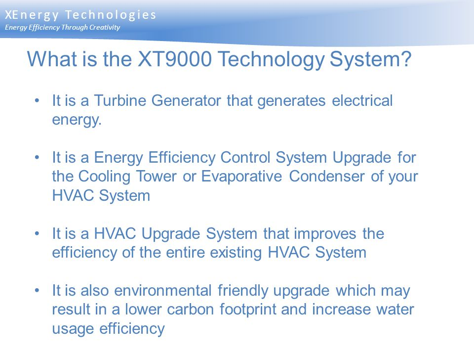 What is the XT9000 Technology System
