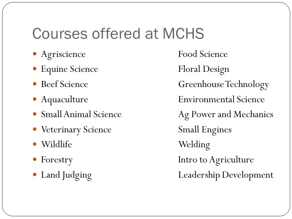 Courses offered at MCHS