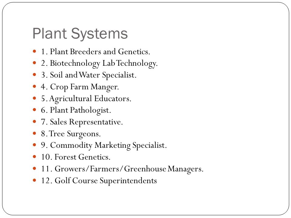 Plant Systems 1. Plant Breeders and Genetics.