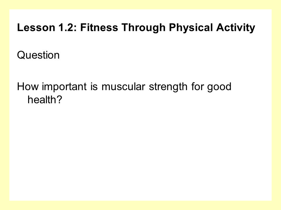 Lesson 1.2: Fitness Through Physical Activity
