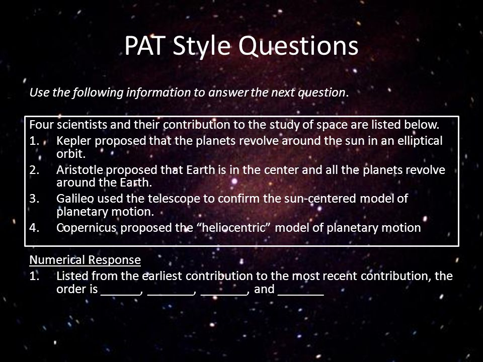 PAT Style Questions Use the following information to answer the next question.
