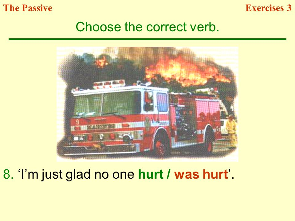 Choose the correct verb.