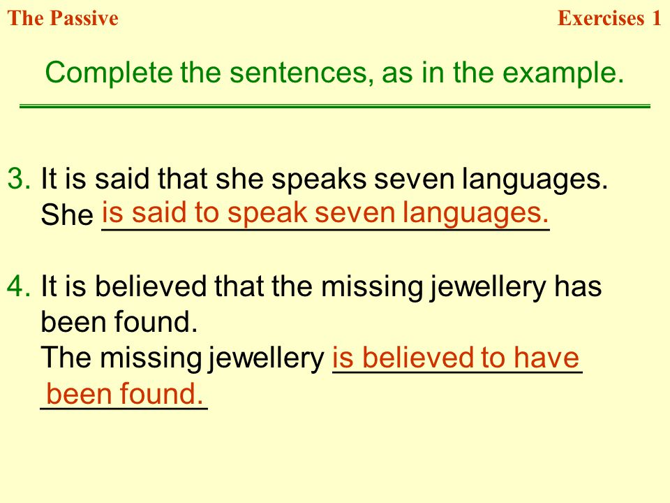 Complete the sentences, as in the example.