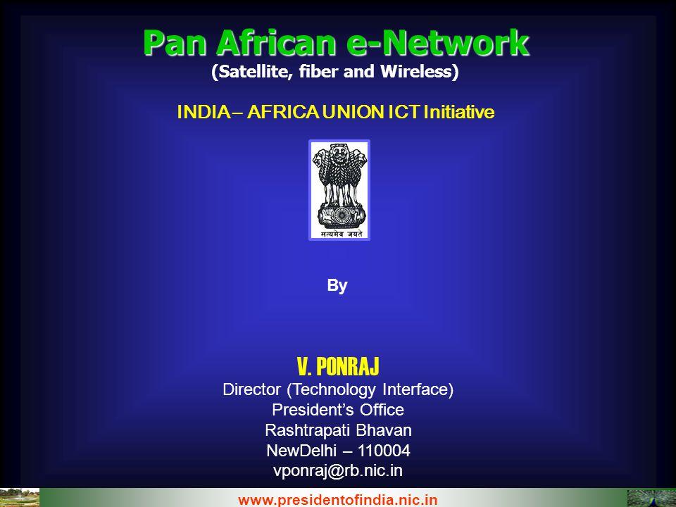 (Satellite, fiber and Wireless) INDIA – AFRICA UNION ICT Initiative