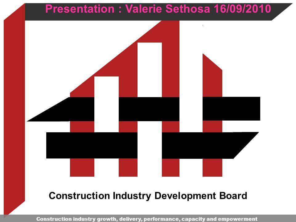 Presentation : Valerie Sethosa 16/09/2010