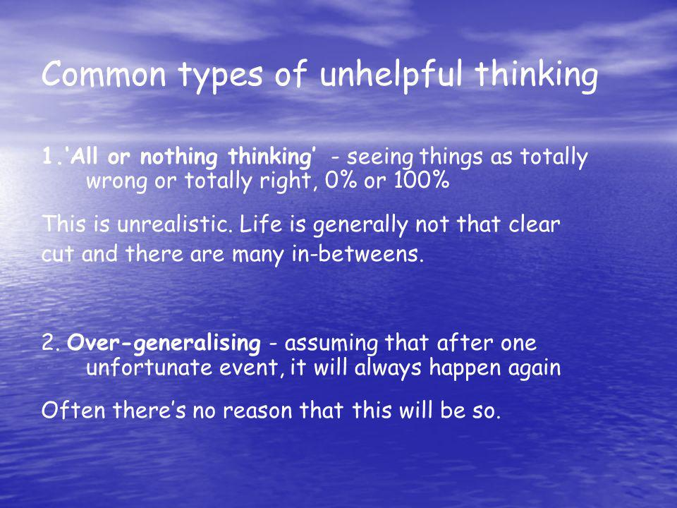 Common types of unhelpful thinking