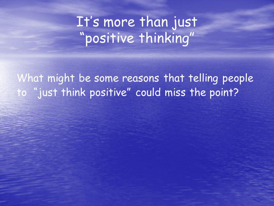 It's more than just positive thinking