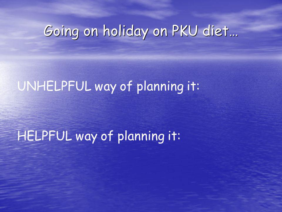 Going on holiday on PKU diet…