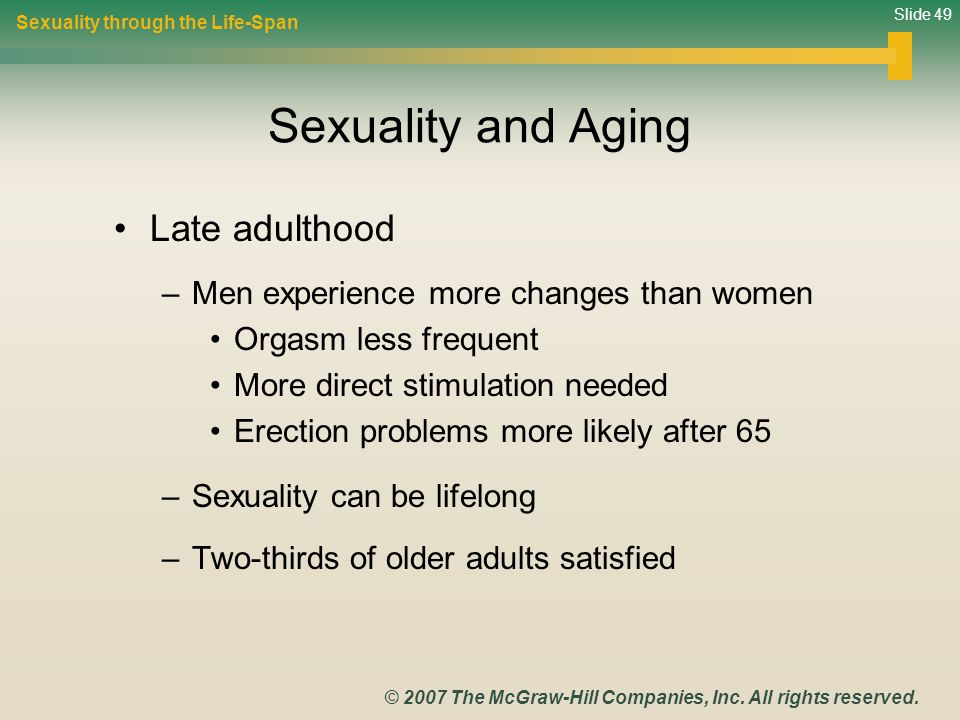 Sexuality and Aging Late adulthood
